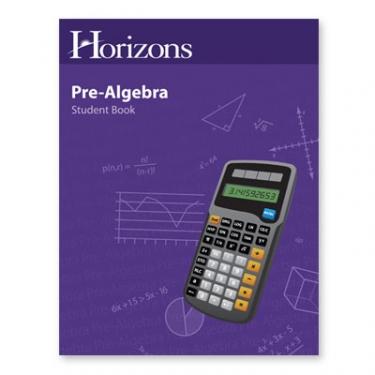 Horizons Pre-Algebra Student Book (7th Grade)