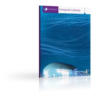 Lifepac Computer Literacy Windows 7 Unit 1 Student Worktext (7th - 12th Grade)