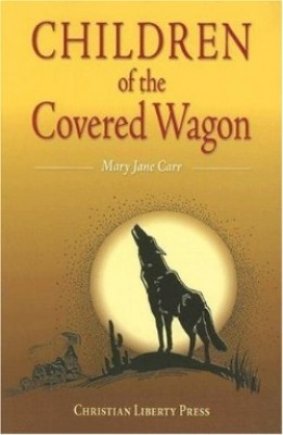 Children Of The Covered Wagon Grd 4-5