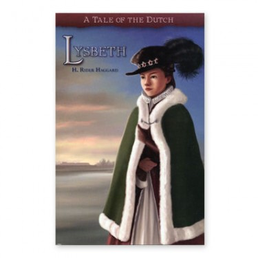 Lysbeth A Tale Of The Dutch Grd 8 and Up