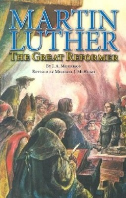 Martin Luther The Great Reformer (grade 7-8)