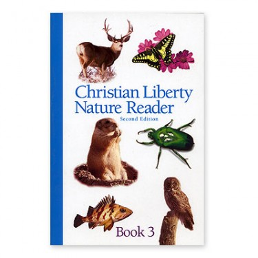 Christian Liberty Nature Reader Book 3