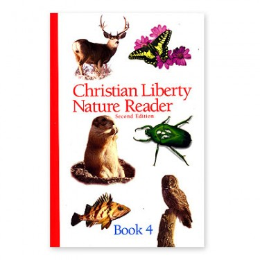 Christian Liberty Nature Reader Book 4