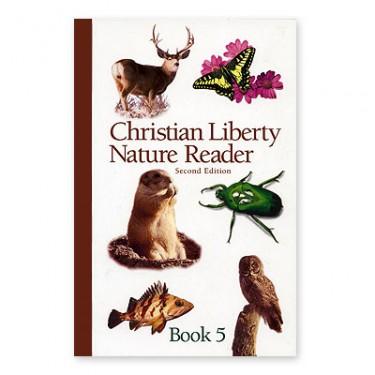 Christian Liberty Nature Reader Book 5
