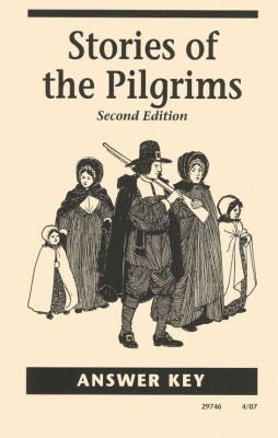 Stories Of The Pilgrims 2nd Edition Answer Key (Grade 4)