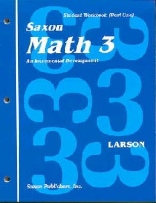 Saxon Math 3 1st Edition Student Workbook and Materials
