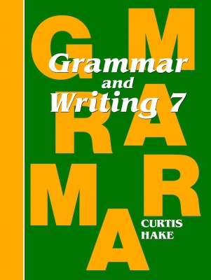 Saxon Grammar and Writing Grade 7 Student Workbook