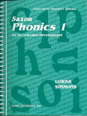 Saxon Phonics 1 Home Study Teachers Manual First Edition