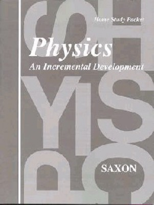 Saxon Physics Answer Key and Tests First Edition