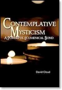 Contemplative Mysticism: A Powerful Ecumenical Bond