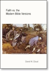Faith vs the Modern Bible Versions: A Course on Bible Texts & Versions