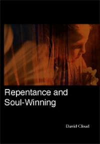 Repentance and Soul Winning