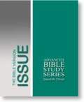 The Bible Version Issue: A Course On Bible Texts And Versions And A Defense Of The King James Bible - Spiral Bound