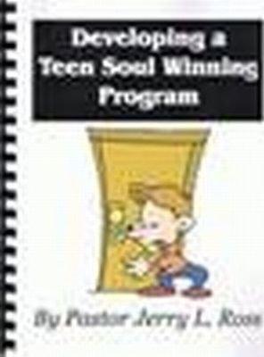 Developing a Teen Soul Winning Program