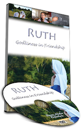Ruth, Godliness in Friendship