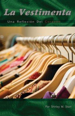 La Vestimenta -Una Reflexion Del Corazon