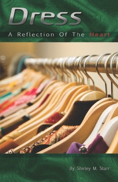 Dress - A Reflection of the Heart