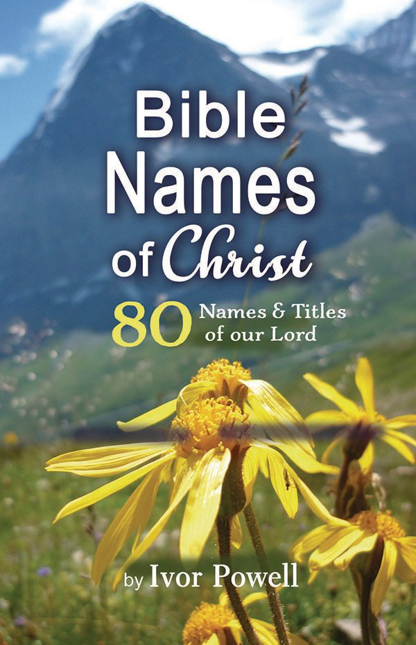 Bible Names of Christ -Reprint