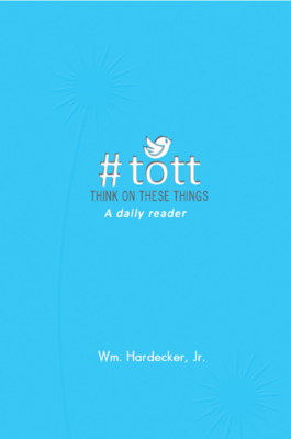 #TOTT -365-day Reader (Think On These Things)