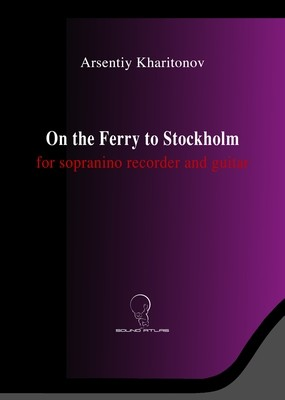 On the Ferry to Stockholm (for sopranino recorder and guitar) (Digital Download PDF File)