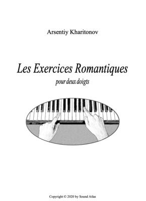 Les Exercices Romantiques (for