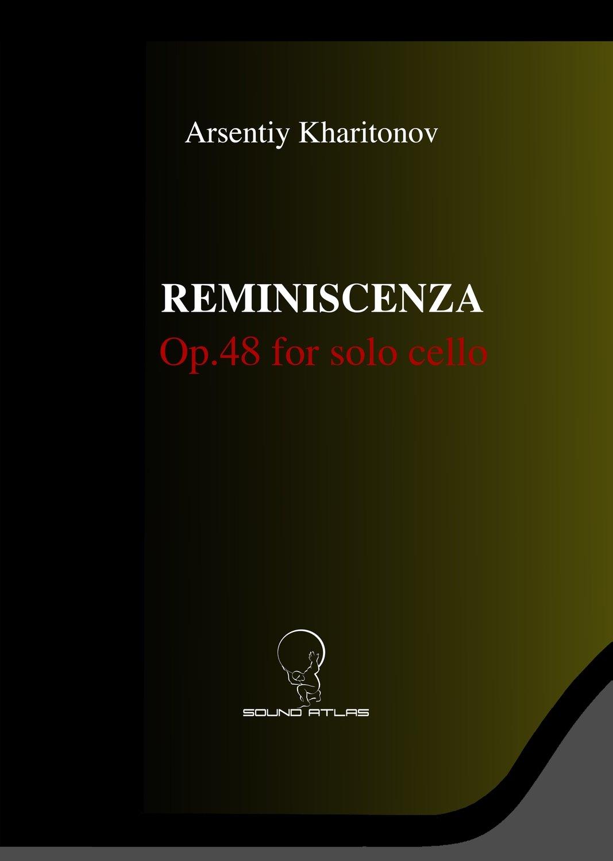 """""""Reminiscenza"""" for solo cello (Digital Download PDF file)"""