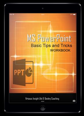 MS PowerPoint Workbook