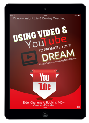 Using Video and YouTube to Promote your Dream Workbook