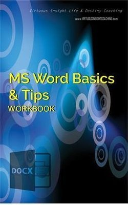 E-Book - MS Word Basics and Tips