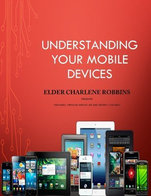 Understanding Your Mobile Devices