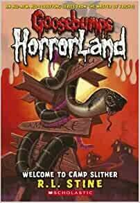 Goosebumps Horrorland Book: Welcome to Camp Slither