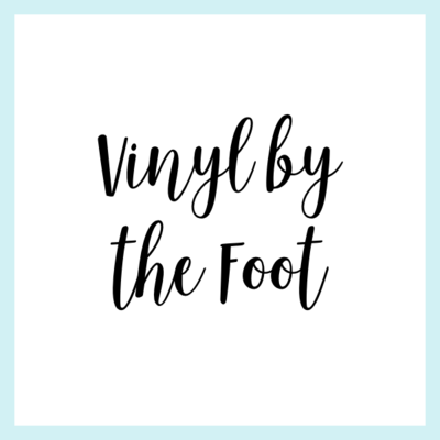 Vinyl by the Foot