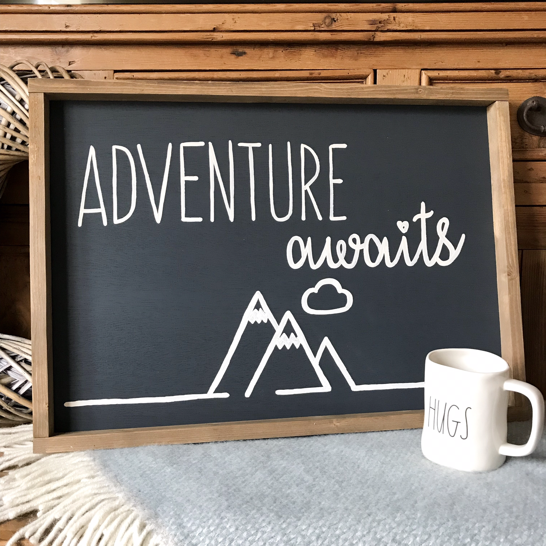 Adventure Awaits Farmhouse Style Sign