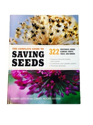 The Complete Guide to Savings Seeds