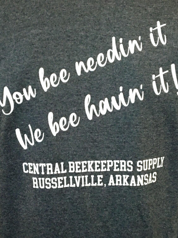 You bee needin' it we bee havin' it, Short Sleeve