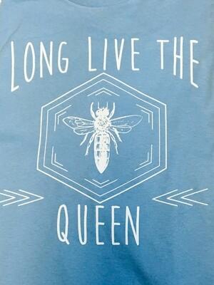 Long Live the Queen T-Shirt
