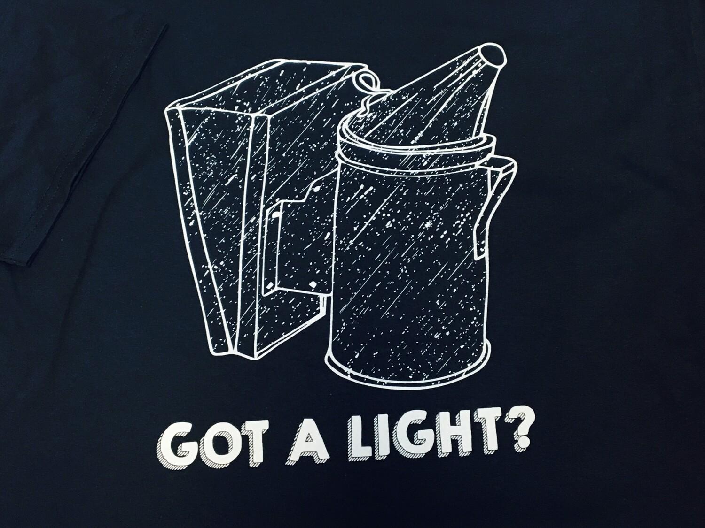 Got a Light Smoker T-Shirt