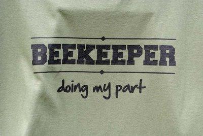BEEKEEPER doing my part T-Shirt
