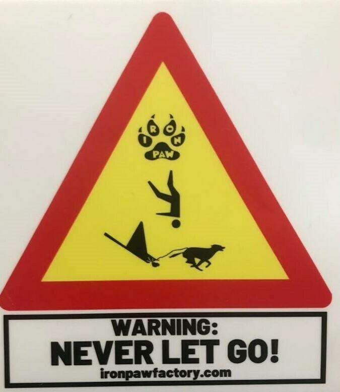 WARNING! Never Let Go Sticker