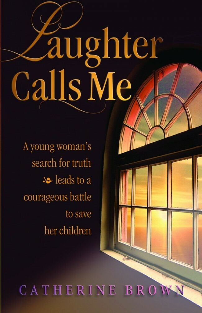 Laughter Calls Me - A young woman's search for truth leads to a courageous battle to save her children.