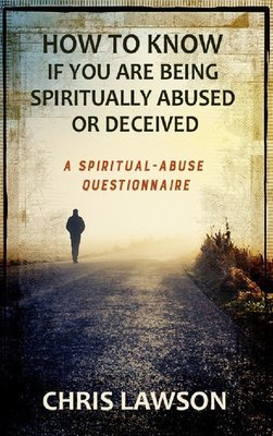 A Spiritual Abuse Questionnaire: How to Know if You Are Being Spiritually Abused or Deceived - BOOKLET (3/Pack)