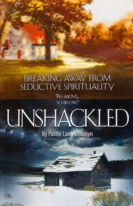 Unshackled: Breaking Away From Seductive Spirituality [of] As Above, So Below (Discounted Paperback $7.00)