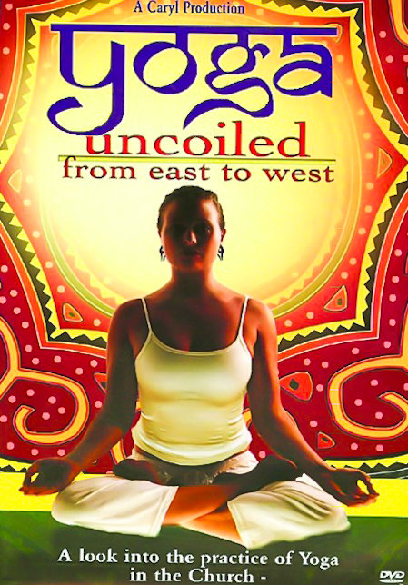 Yoga Uncoiled: From East to West - A look into the practice of Yoga in the Church (DVD)