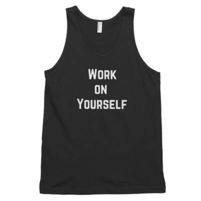 Work On Yourself Tank Top (unisex)
