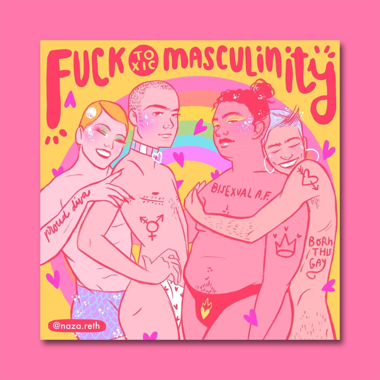 """Lámina """"Fuck Toxic Masculinity"""""""