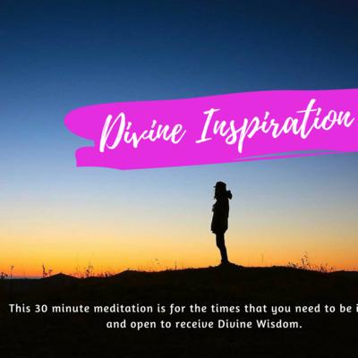 Divine Inspiration Meditation