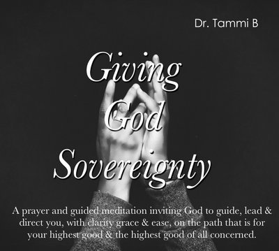 Giving God Sovereignty Prayer