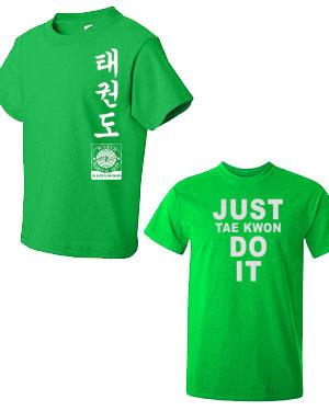 Just Taekwondo DO IT T-Shirt