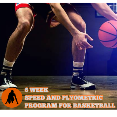 6 WEEK SPEED AND PLYOMETRIC BASKETBALL PROGRAM
