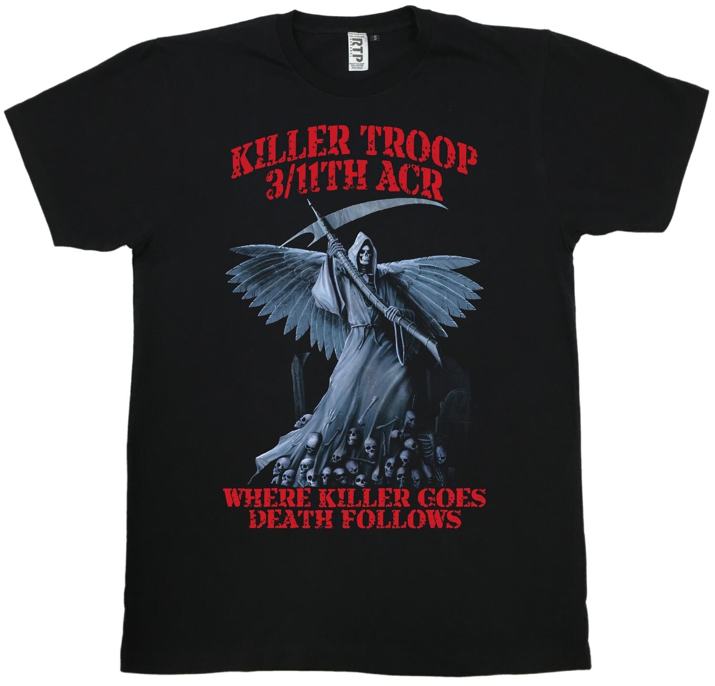 KILLER TRP 3/11th ACR DEATH FOLLOWS